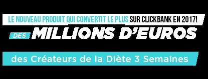 Le Nouveau Produit Clickbank Francophone Avec le Meilleur Taux de Conversion en 2017 !